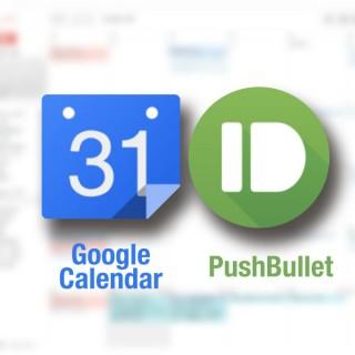 すれ違いを防ぐ!Google共有カレンダー 予定追加時にスマホへ通知できる『Pushbullet』『IFTTT』連携