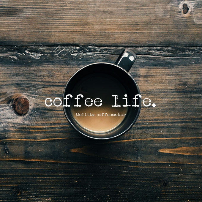 coffe life